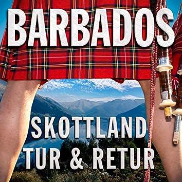 Skottland Tur och Retur