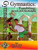 Gymnastics: Tumbling: How to do a Better Back-Handspring [VHS]