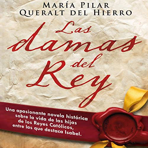 Las damas del rey [The Ladies of King] audiobook cover art