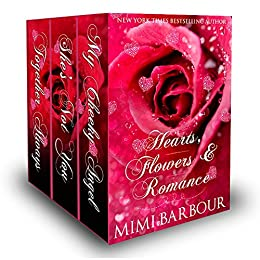 Hearts, Flowers and Romance by [Mimi Barbour]