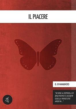 Il Piacere (Italian Edition)