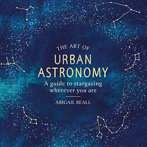 The Art of Urban Astronomy audiobook cover art