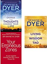Dr Wayne W Dyer Collection 3 Books Set (Change Your Thoughts Change Your Life, Your Erroneous Zones, Living the Wisdom of ...