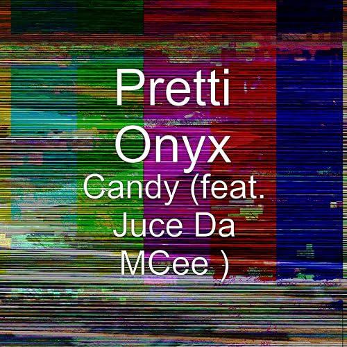 Pretti Onyx feat. Juce Da Mcee
