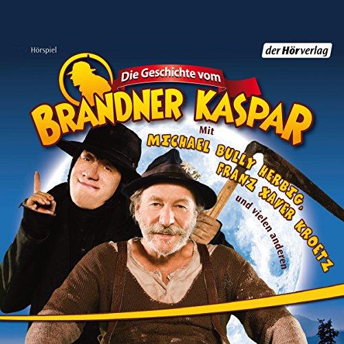 Die Geschichte vom Brandner Kaspar Titelbild