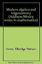Modern Algebra and Trigonometry