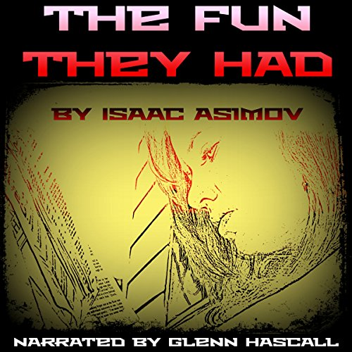 The Fun They Had audiobook cover art