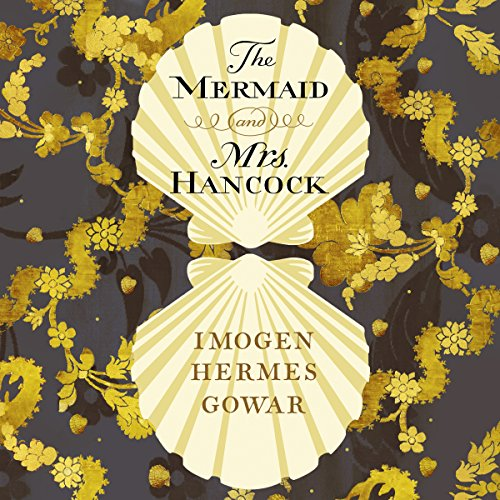 The Mermaid and Mrs Hancock audiobook cover art