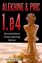 Alekhine & Pirc 1.e4: Second Edition - Chess Opening Games