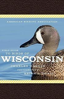 American Birding Association Field Guide to Birds of Wisconsin (American Birding Association State Field)