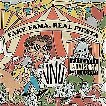 Fake Fama Real Fiesta