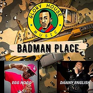 Badman Place