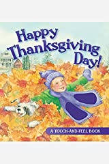 Happy Thanksgiving Day! (Touch-And-Feel Book) by Jill Roman Lord (2013-09-01) Board book