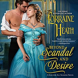 Beyond Scandal and Desire     A Sins for All Seasons Novel              De :                                                                                                                                 Lorraine Heath                               Lu par :                                                                                                                                 Kate Reading                      Durée : 10 h et 46 min     Pas de notations     Global 0,0