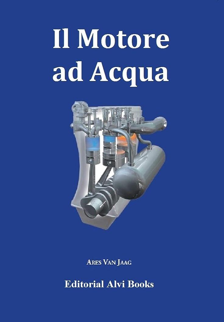 アウトドア千行進Il Motore ad Acqua: Editorial Alvi Books (Italian Edition)
