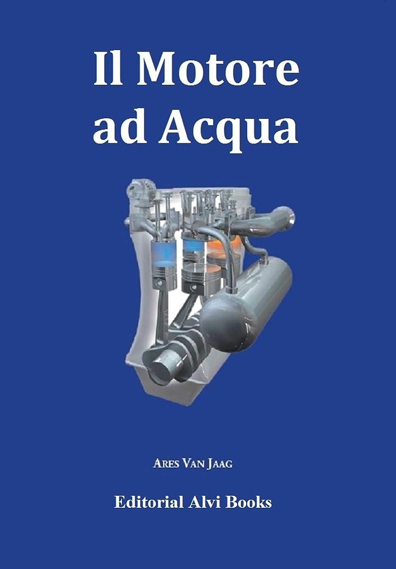 ブース不完全神経Il Motore ad Acqua: Editorial Alvi Books (Italian Edition)