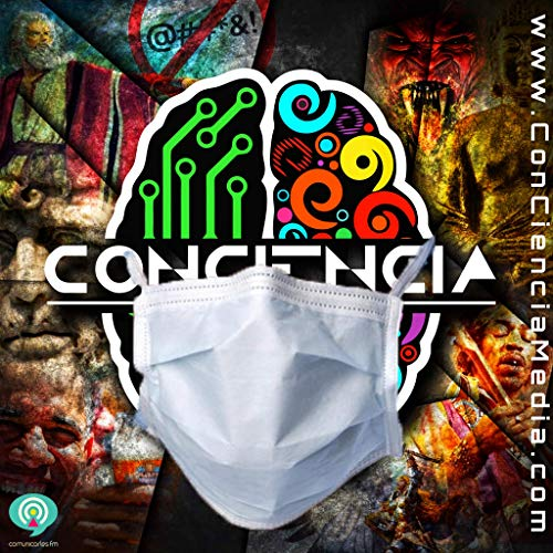 ConCiencia Podcast Podcast By Andres Marin Solis | Frank Joya | Anthony Sepulveda | Evel Reyes cover art