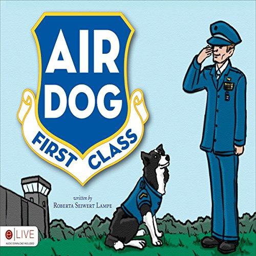 Air Dog First Class audiobook cover art
