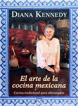 El arte de la cocina mexicana (Manuales Practicos) (Spanish Edition) 6070702182 Book Cover