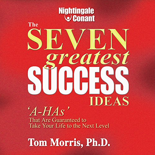 The Seven Greatest Success Ideas audiobook cover art