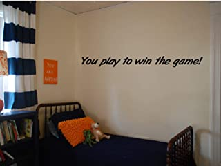 Aihesui You Play to Win The Game! - Wall Decal. Herm Edwards Quote. Kids Room Sports Decals, Sports Quotes, Motivational Quotes, Locker Room Decor