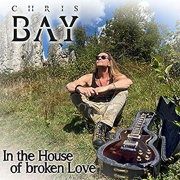 In the House of Broken Love