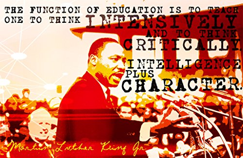 Intelligence Plus Character Martin Luther King Jr. Quote Wall Poster Print|Classroom Office School Dorm Bedroom|12 X 18 In Poster|KCP4