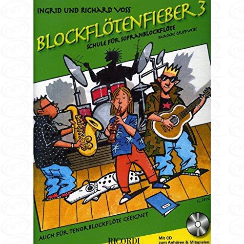 BLOCKFLOETENFIEBER 3 - arrangiert für Sopranblockflöte - mit CD [Noten/Sheetmusic] Komponist : VOSS INGRID + VOSS RICHARD