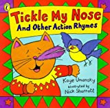 Tickle My Nose and Other Action Rhymes (Picture Books)