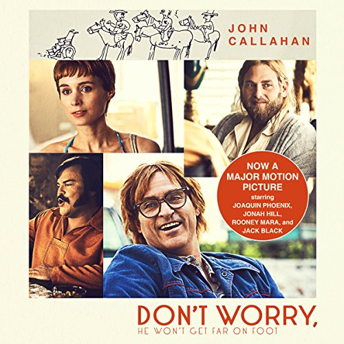 Don't Worry, He Won't Get Far on Foot audiobook cover art