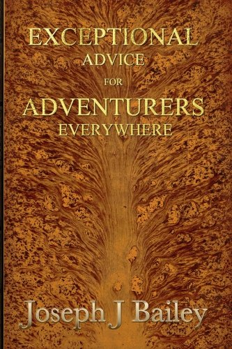 Exceptional Advice for Adventurers Everywhere: The Complete Series: 5