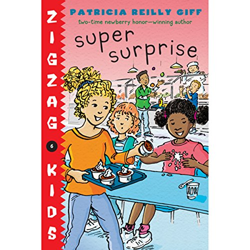 Super Surprise     Zigzag Kids, Book 6              By:                                                                                                                                 Patricia Reilly Giff                               Narrated by:                                                                                                                                 Ariadne Meyers                      Length: 44 mins     Not rated yet     Overall 0.0