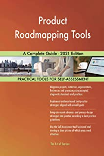 Product Roadmapping Tools A Complete Guide - 2021 Edition