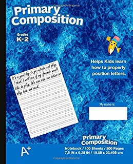 Primary Composition Notebook: Kids school supplies, Blue Cover, Ruled, 100 Sheets 200 Pages,  Primary Journal K-2nd Grade, 7.5 in x 9.25 in, 19.05 x 23.495 cm,softcover notebook