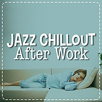 Jazz Chillout After Work