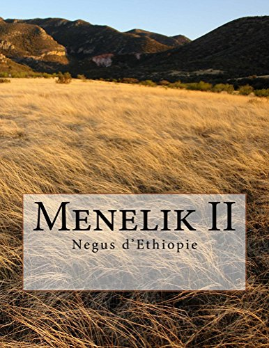 Menelik II: Negus waku Ethiopia (Grands hommes t. 1)