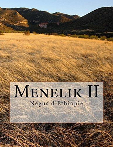 Menelik II: Negus Ethiopia (Grands hommes t. 1)
