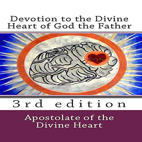 Devotion to the Divine Heart of God the Father audiobook cover art