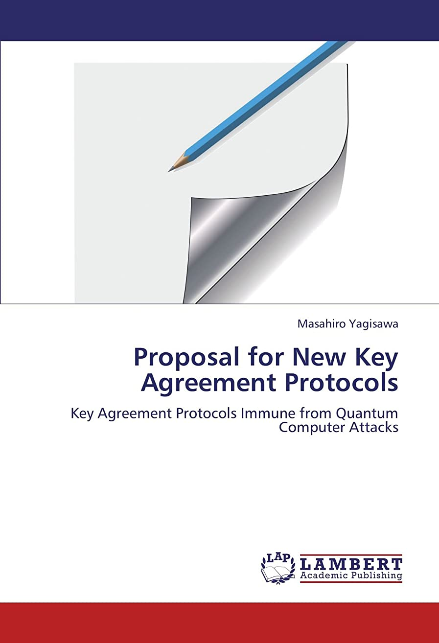 喉が渇いた意気込み極小Proposal for New Key Agreement Protocols