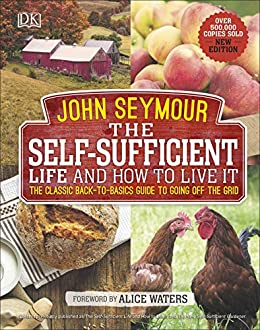 Amazon.com: The Self-Sufficient Life and How to Live It: The ...