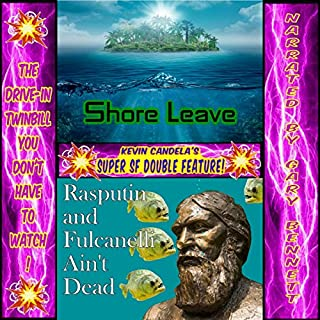Super SF Double Feature 2: Shore Leave and Rasputin and Fulcanelli Ain't Dead audiobook cover art