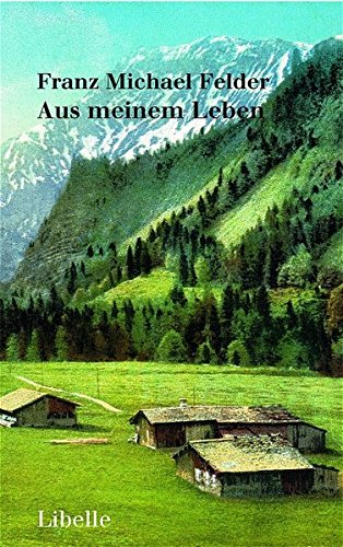 Buchseite und Rezensionen zu 'Aus meinem Leben' von Franz Michael Felder