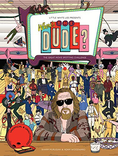 Where's the Dude?: The Great Movie Spotting Challenge (Carousel Book)