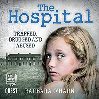 The Hospital                   By:                                                                                                                                 Barbara O'Hare                               Narrated by:                                                                                                                                 Charlie Sanderson                      Length: 8 hrs and 43 mins     17 ratings     Overall 4.9