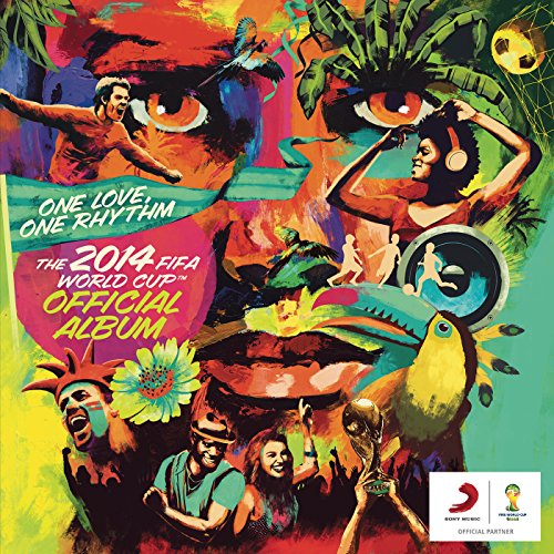 We Are One (Ole Ola) [The Official 2014 FIFA World Cup Song]
