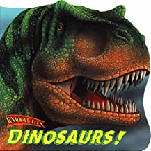Dinosaurs! (Know-It-Alls)