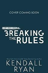Breaking the Rules: A Hockey Romance (Hot Jocks Book 8) Kindle Edition