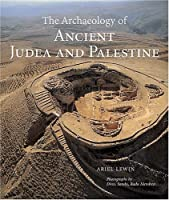 The Archaeology Of Ancient Judea And Palestine (Getty Publications – (Yale))