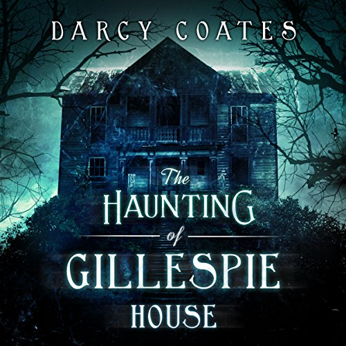 The Haunting of Gillespie House audiobook cover art