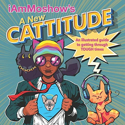 A New Cattitude An Illustrated Guide to Getting Through Tough Times product image
